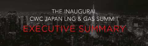 The Inaugural CWC Japan LNG & Gas Summit Executive Summary